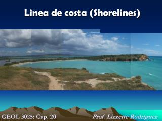 Linea de costa (Shorelines)