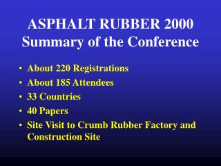 ASPHALT RUBBER 2000 Summary of the Conference