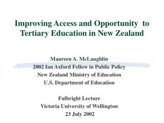 Improving Access and Opportunity  to Tertiary Education in New Zealand