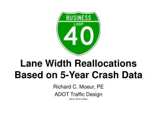 Lane Width Reallocations Based on 5-Year Crash Data