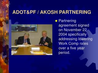 ADOT&PF / AKOSH PARTNERING