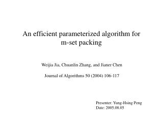 An efficient parameterized algorithm for  m-set packing