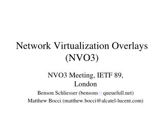 Network Virtualization Overlays (NVO3)