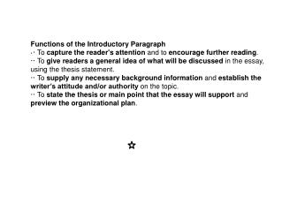 Functions of the Introductory Paragraph