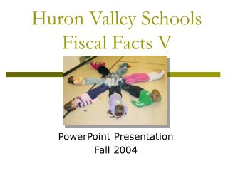 Huron Valley Schools Fiscal Facts V