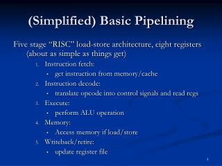 (Simplified) Basic Pipelining