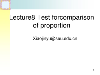 Lecture8 Test forcomparison of proportion