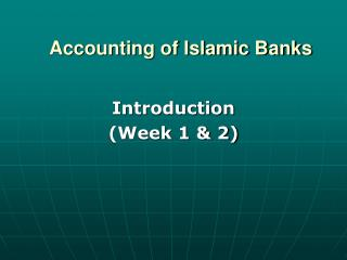 Accounting of Islamic Banks