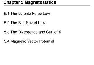Chapter 5 Magnetostatics