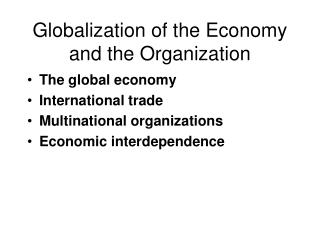 Globalization of the Economy and the Organization