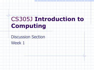 CS305J  Introduction to Computing