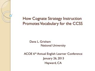 How Cognate Strategy Instruction Promotes Vocabulary for the CCSS