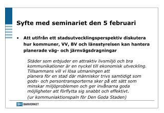 Syfte med seminariet den 5 februari