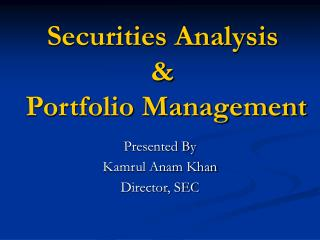 Securities Analysis  &  Portfolio Management