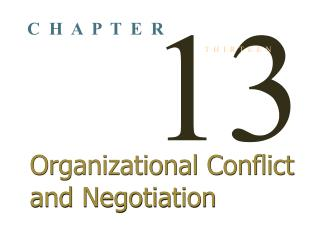 Organizational Conflict and Negotiation