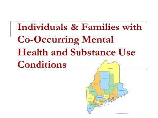 Individuals & Families with Co-Occurring Mental Health and Substance Use Conditions