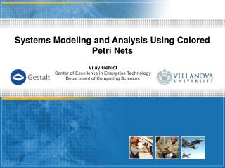 Systems Modeling and Analysis Using Colored Petri Nets