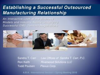 Establishing a Successful Outsourced Manufacturing Relationship