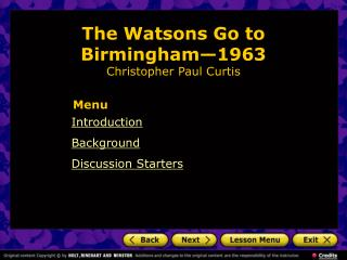 The Watsons Go to Birmingham — 1963 Christopher Paul Curtis