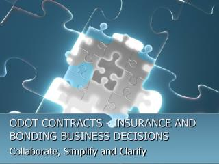 ODOT CONTRACTS - INSURANCE AND BONDING BUSINESS DECISIONS