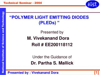 """POLYMER LIGHT EMITTING DIODES (PLEDs) """