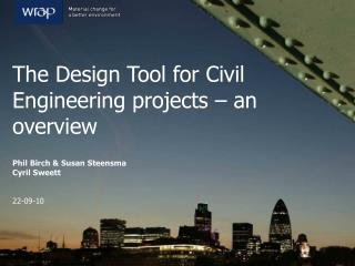 The Design Tool for Civil Engineering projects – an overview