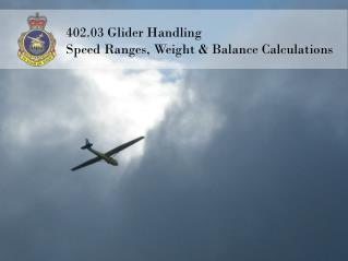 402.03 Glider Handling Speed Ranges, Weight & Balance Calculations