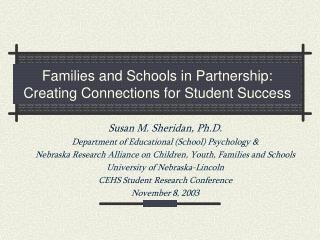 Families and Schools in Partnership: Creating Connections for Student Success