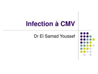 Infection à CMV
