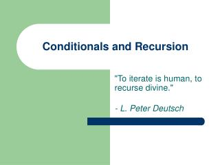 Conditionals and Recursion