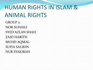 HUMAN RIGHTS IN ISLAM & ANIMAL RIGHTS