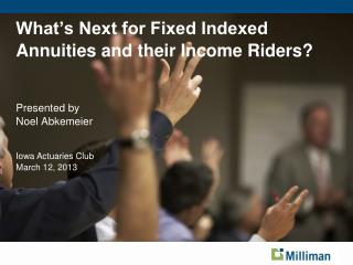 What's Next for Fixed Indexed Annuities and their Income Riders?