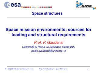 Space mission environments: sources for loading and structural requirements