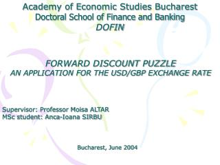 Academy of Economic Studies Bucharest Doctoral School of Finance and Banking DOFIN