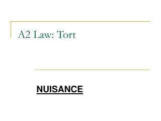 A2 Law: Tort