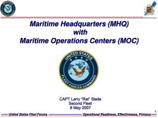 Maritime Headquarters (MHQ)  with Maritime Operations Centers (MOC)