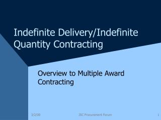 Indefinite Delivery/Indefinite Quantity Contracting