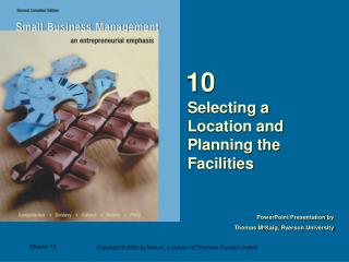 Selecting a Location and Planning the Facilities
