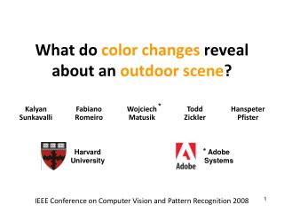 What do  color changes  reveal about an  outdoor scene ?