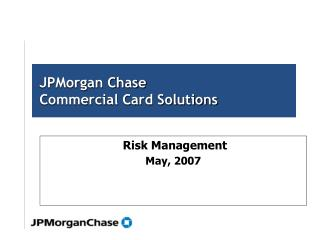 JPMorgan Chase  Commercial Card Solutions
