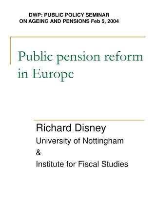 Public pension reform in Europe