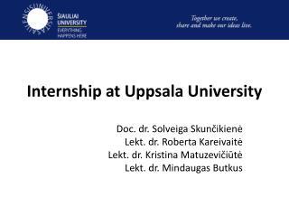 Internship at Uppsala University
