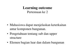 Learning outcome Pertemuan ke 2