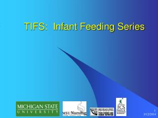 TIFS:  Infant Feeding Series