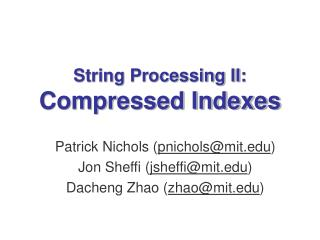 String Processing II: Compressed Indexes