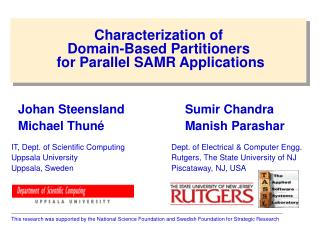 Characterization of  Domain-Based Partitioners  for Parallel SAMR Applications