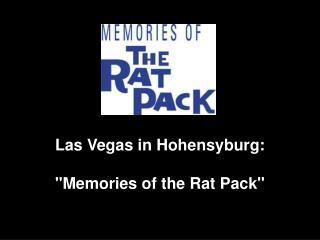 "Las Vegas in Hohensyburg:  ""Memories of the Rat Pack """