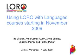 Using LORO with Languages courses starting in November 2009
