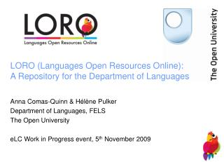 LORO (Languages Open Resources Online): A Repository for the Department of Languages