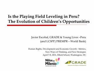 Is the Playing Field Leveling in Peru?  The Evolution of Children's Opportunities